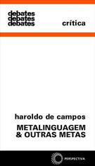 METALINGUAGEM E OUTRAS METAS: ENSAIOS DE TEORIA E CRITICA LITERARIA