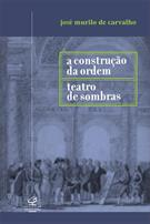 CONSTRUÇAO DA ORDEM, A / TEATRO DE SOMBRAS
