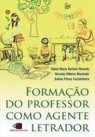 FORMAÇAO DO PROFESSOR COMO AGENTE LETRADOR