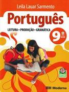 PORTUGUES: LEITURA, PRODUÇAO, GRAMATICA 9º ANO
