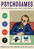 PSYCHOGAMES: TESTES DE PERSONALIDADES, JOGOS E QUESTIONARIOS