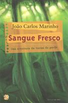 SANGUE FRESCO: UMA AVENTURA DA TURMA DO GORDO