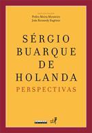 SERGIO BUARQUE DE HOLANDA: PERSPECTIVAS