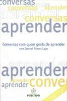 LIVRO CONVERSAS COM QUEM GOSTA DE APRENDER