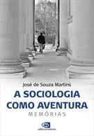 A SOCIOLOGIA COMO AVENTURA