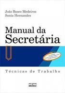 MANUAL DA SECRETARIA: TECNICAS DE TRABALHO