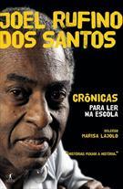 JOEL RUFINO DOS SANTOS: CRONICAS PARA LER NA ESCOLA