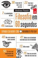 FILOSOFIA EM 60 SEGUNDOS