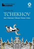 CONTOS DE TCHEKHOV: ANIUTA / O INVESTIGADOR / A REVELAÇAO / O INFRATOR / A APOSTA