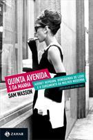 QUINTA AVENIDA, 5 DA MANHA: AUDREY HEPBURN, BONEQUINHA DE LUXO E O SURGIMENTO DA MULHER MODERNA