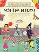 HOJE E DIA DE FESTA!