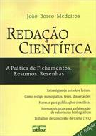 REDAÇAO CIENTIFICA: A PRATICA DE FICHAMENTOS, RESUMOS, RESENHAS