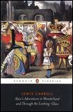 ALICE'S ADVENTURES IN WONDERLAND AND THROUGH THE LOOKING-GLASS AND WHAT ALICE F...