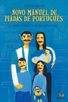 NOVO MANUEL DE PIADAS DE PORTUGUES: E PIADAS PORTUGUESAS DE BRASILEIROS