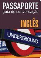 PASSAPORTE: GUIA DE CONVERSAÇAO - INGLES