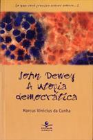 JOHN DEWEY: A UTOPIA DEMOCRATICA