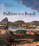 PALLIERE E O BRASIL: OBRA COMPLETA