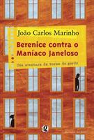 BERENICE CONTRA O MANIACO JANELOSO