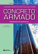 CURSO PRATICO DE CALCULO EM CONCRETO ARMADO: PROJETOS DE EDIFICIOS
