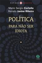 POLITICA: PARA NAO SER IDIOTA