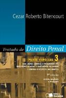 TRATADO DE DIREITO PENAL: PARTE ESPECIAL VOL.3