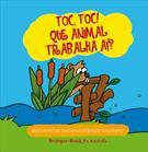 TOC, TOC! QUE ANIMAL TRABALHA AI?