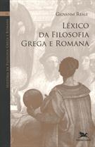 HISTORIA DA FILOSOFIA GREGA E ROMANA IX: LEXICO DA FILOSOFIA GREGA E ROMANA