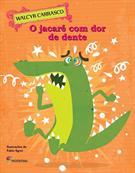 O JACARE COM DOR DE DENTE