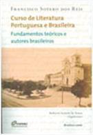 CURSO DE LITERATURA PORTUGUESA BRASILEIRA: FUNDAMENTOS TEORICOS E AUTO - COD. 9788586478895