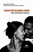 CASAIS EM SEGUNDA UNIAO: UMA EXPERIENCIA PIONEIRA