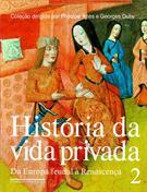 HISTORIA DA VIDA PRIVADA V.2