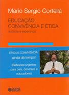 EDUCAÇAO, CONVIVENCIA E ETICA: AUDACIA E ESPERANÇA!