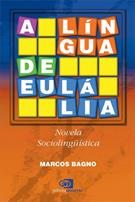 A LINGUA DE EULALIA: NOVELA SOCIOLINGUISTICA