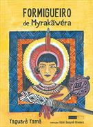 FORMIGUEIRO DE MYRAKAWERA