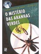 O MISTERIO DAS ARANHAS VERDES