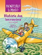 HISTORIA DAS INVENÇOES - EDIÇAO COMENTADA