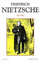 FRIEDRICH NIETZSCHE: OEUVRES T.1 - LA NAISSANCE DE LA TRAGEDIE / CONSIDERATIONS...