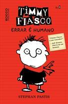 TIMMY FIASCO: ERRAR E HUMANO