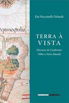 TERRA A VISTA: DISCURSO DO CONFRONTO - VELHO E NOVO MUNDO