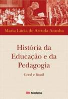 LIVRO HISTORIA DA EDUCAÇAO E DA PEDAGOGIA: GERAL E BRASIL