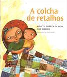 A COLCHA DE RETALHOS