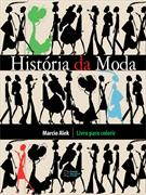 HISTORIA DA MODA: LIVRO PARA COLORIR