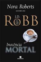 Inocência Mortal - Vol.24 - Série Mortal - J. D. Robb (8528620468)