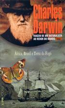VIAGEM DE UM NATURALISTA AO REDOR DO MUNDO VOL. 1: AFRICA, BRASIL E TERRA DO FO...