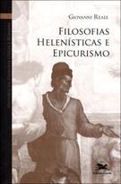 FILOSOFIAS HELENISTICAS E EPICURISMO
