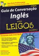 GUIA DE CONVERSAÇAO INGLES PARA LEIGOS