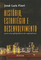 HISTORIA, ESTRATEGIA E DESENVOLVIMENTO PARA UMA GEOPOLITICA DO CAPITALISMO