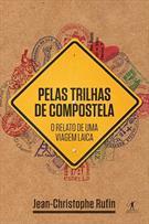 PELAS TRILHAS DE COMPOSTELA: O RELATO DE UMA VIAGEM LAICA