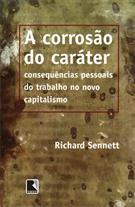 A CORROSAO DO CARATER