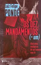 DEZ MANDAMENTOS, OS (+ UM)